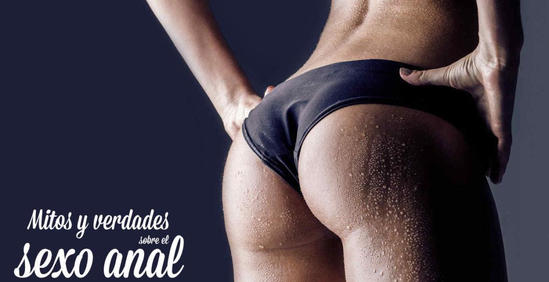 mitos-y-verdades-sobre-el-sexo-anal-7-placeres-blog
